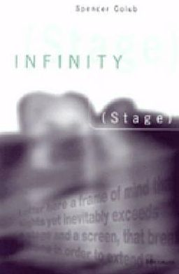 Infinity (Stage) book written by Spencer Jay Golub