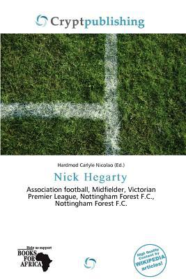 Nick Hegarty written by Hardmod Carlyle Nicolao