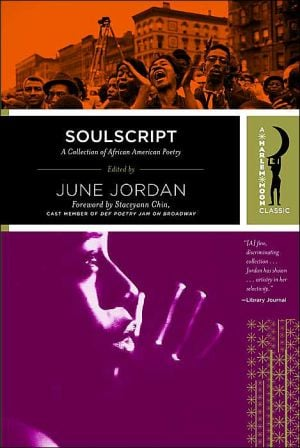 Soulscript: A Collection of Classic African American Poetry written by June Jordan