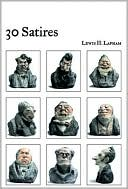 30 Satires written by Lewis H. Lapham