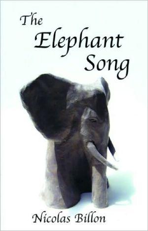 The Elephant Song book written by Nicolas Billon