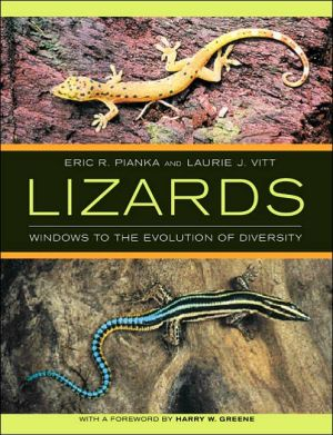 Lizards: Windows to the Evolution of Diversity book written by Eric R. Pianka