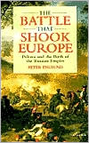 Battle That Shook Europe: Poltava and the Birth of the Russian Empire book written by Peter Englund