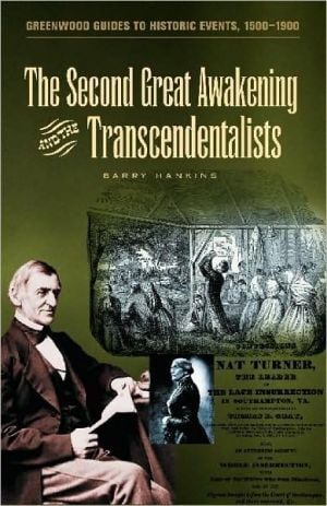 Second Great Awakening and the Transcendentalists book written by Barry Hankins