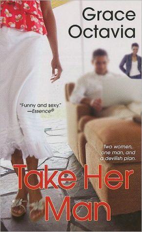 Take Her Man book written by Grace Octavia