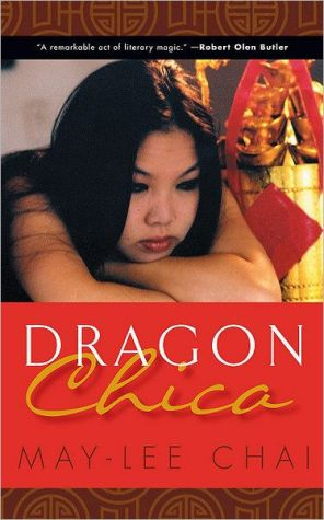 Dragon Chica book written by May-lee Chai