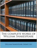 The Complete Works of William Shakespeare book written by William Shakespeare
