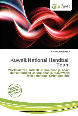 Kuwait National Handball Team written by Nethanel Willy