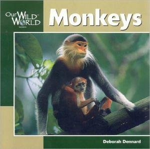 Monkeys book written by Deborah Dennard