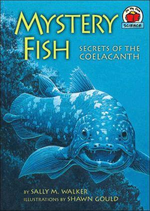 Mystery Fish book written by Sally M. Walker