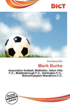 Mark Burke written by Kn Tr Benoit