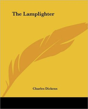Lamplighter book written by Charles Dickens
