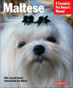 Maltese: Everything about Purchase, Care, Nutrition, Behavior, and Training book written by J. Fulda
