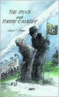 The Devil and Danny O'Malley book written by James Fraser
