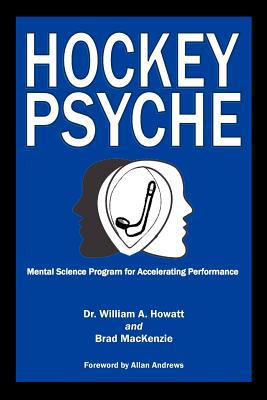Hockey Psyche written by William A. Howatt