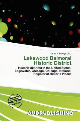 Lakewood Balmoral Historic District written by Eldon A. Mainyu