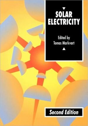 Solar Electricity book written by Tomas Markvart