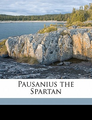 Pausanius the Spartan book written by Lytton, Edward Bulwer Lytton