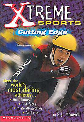 Xtreme Sports: Cutting Edge book written by E.J. Maxwell