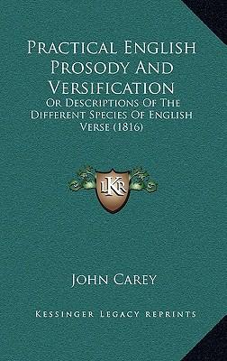 Practical English Prosody and Versification written by John Carey