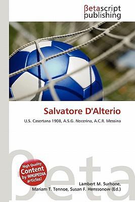 Salvatore D'Alterio written by Lambert M. Surhone