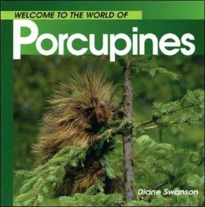 Porcupines written by Diane Swanson
