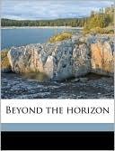 Beyond the Horizon book written by Eugene O'Neill