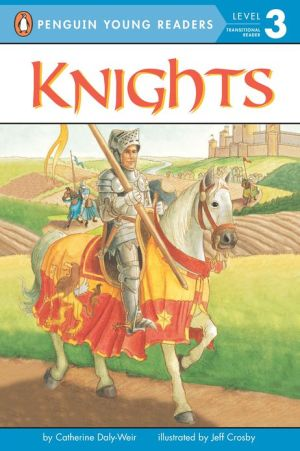 Knights, Vol. 2 book written by Catherine Daly-Weir