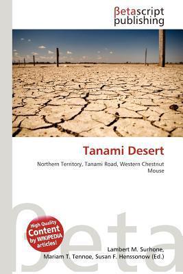 Tanami Desert written by Lambert M. Surhone