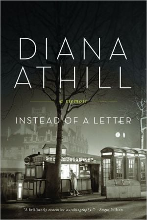 Instead of a Letter book written by Diana Athill
