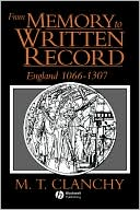 Memory To Written Record 2e book written by Clanchy