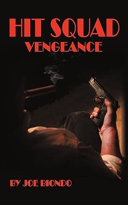 Hit Squad - Vengeance written by Biondo, Joe
