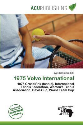 1975 Volvo International written by Evander Luther