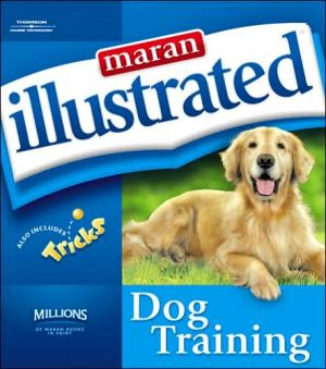 Maran Illustrated Dog Training book written by maranGraphics Development maranGraphics Development Group
