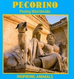 Pecorino: Posing Worldwide book written by Galadriel Findlay Watson