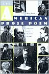 The American Prose Poem: Poetic Form and the Boundaries of Genre book written by Michel Delville