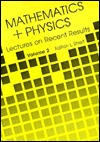 Mathematics and Physics Lectures on Recent Results written by L. Streit