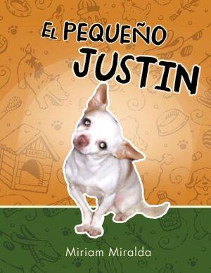 EL PEQUE O JUSTIN book written by MILI MIRALDA