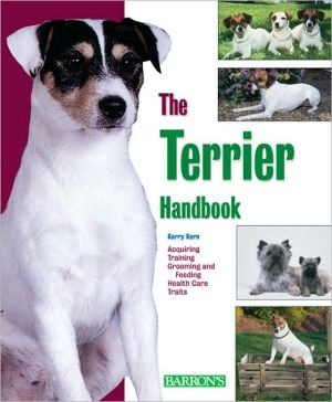 The Terrier Handbook (Barron's Pet Handbooks Series) book written by Kerry Kern