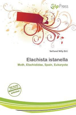 Elachista Istanella written by Nethanel Willy
