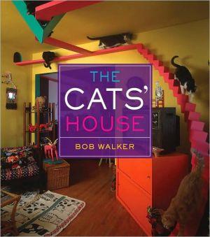 The Cats' House book written by Bob Walker
