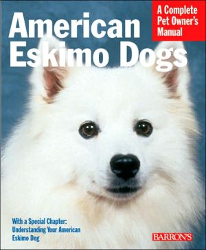 American Eskimo Dogs: Everything about Purchase, Care, Nutrition, Behavior, and Training book written by D. Caroline Coile Ph.D.