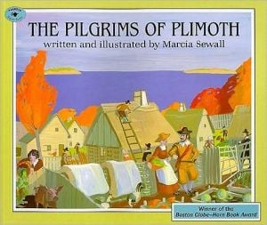 The Pilgrims of Plimoth book written by Marcia Sewall