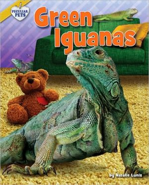 Green Iguanas book written by Natalie Lunis