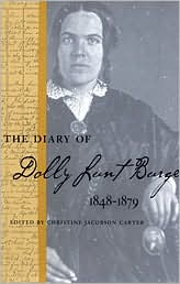 The diary of Dolly Lunt Burge, 1848-1879 book written by Christine Jacobson Carter