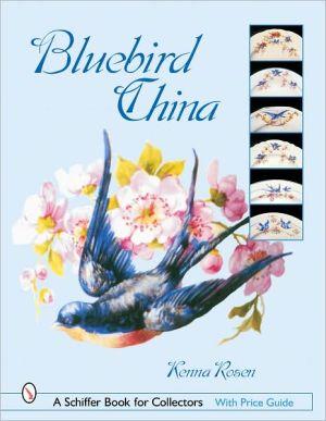 Bluebird China book written by Kenna Rosen