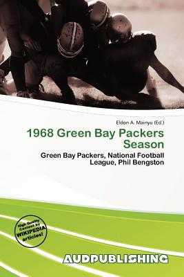 1968 Green Bay Packers Season written by Eldon A. Mainyu