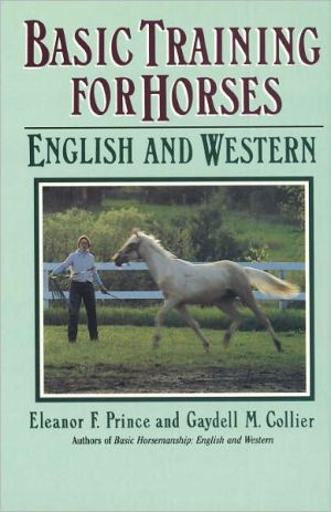 Basic Training for Horses book written by Gaydell M. Collier