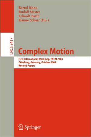 Complex Motion book written by Bernd J hne