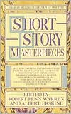 Short Story Masterpieces written by Robert Penn Warren
